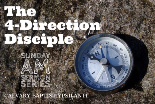Series: The 4-Direction Disciple