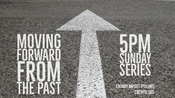 Series: Moving Forward from the Past