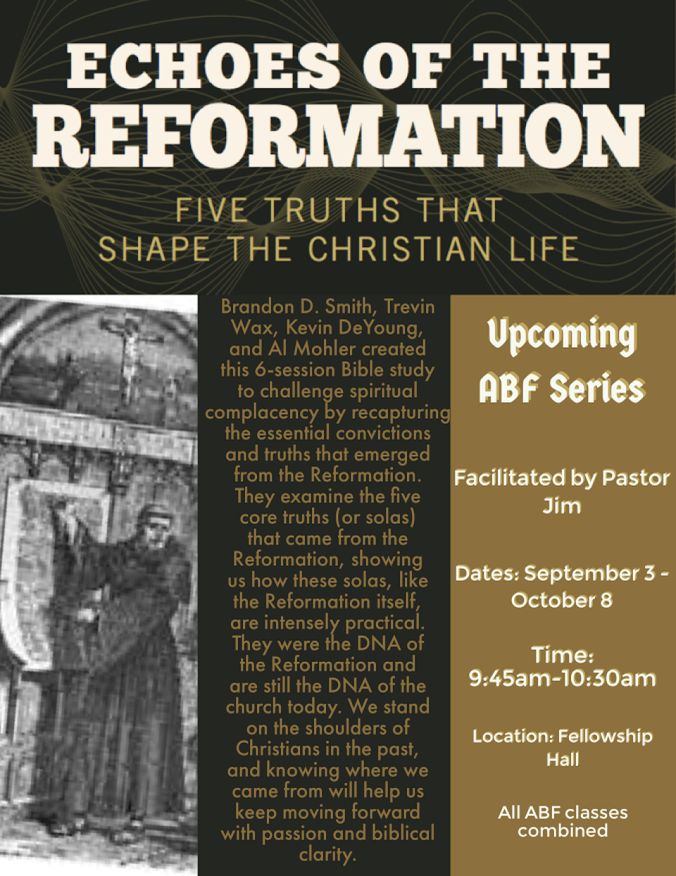 Upcoming ABF class- Echoes of the Reformation