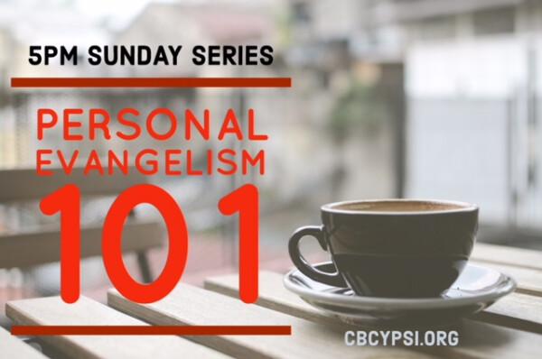 Series: Personal Evangelism 101