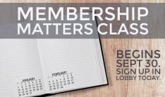 Membership Matters Class - Sep 30 2018 9:45 AM