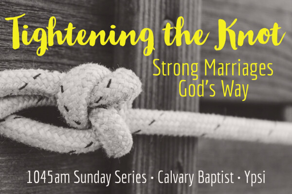 Series: Tightening the Knot