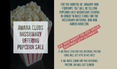 AWANA Clubs Missionary Offering Popcorn Sale
