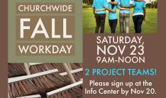 Churchwide Fall Workday 2019 - Nov 23 2019 9:00 AM