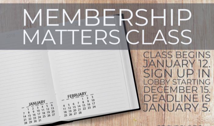 Membership Matters Class - April 7, 2019 - 9:45 AM