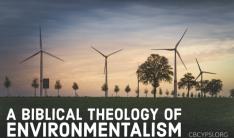 Biblical Theology of Environmentalism