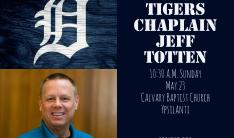 Detroit Tigers Chaplain Jeff Totten